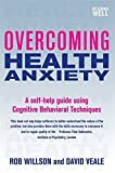 img - for Overcoming Health Anxiety by Veale, David, Willson, Rob (2009) Paperback book / textbook / text book