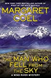 The Man Who Fell from the Sky: A Wind River Mystery by  Margaret Coel in stock, buy online here