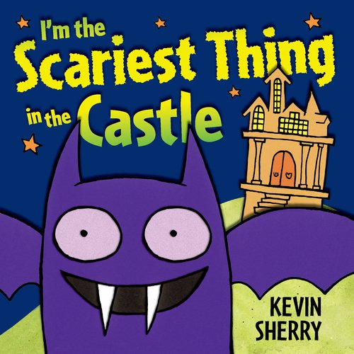 I'M The Scariest Thing In The Castle front-500507