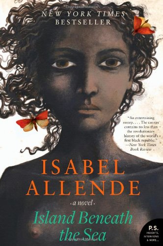Island Beneath the Sea: A Novel (P.S.): Isabel Allende: 9780061988257: Amazon.com: Books