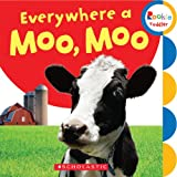 Everywhere a Moo, Moo (Rookie Toddler: First Concepts)