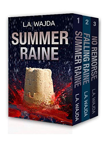 The Summer Raine Series, Books 1 - 3:  Summer Raine, Falling Raine, and No Remorse: A Mystery and Suspense Mystery Series