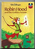 DISNEY BOOK CLUB STAFF Robin Hood and the Golden Arrow