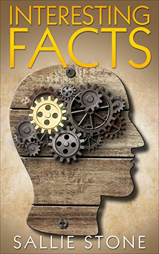 Free Kindle Book : Interesting Facts