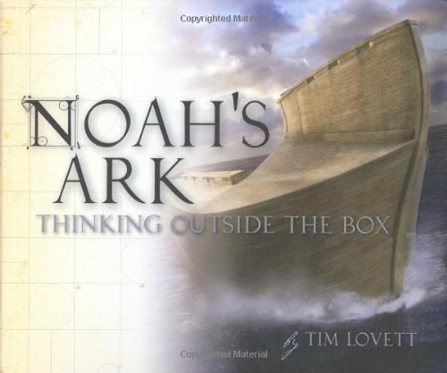 Image for Noah's Ark: Thinking Outside the Box