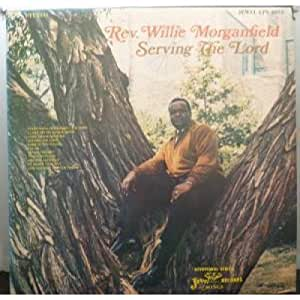 Willie Morganfield - At The Cross - Do You Know Where You Stand With The Lord