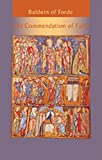 img - for Baldwin Of Forde: The Commendation of Faith (Cistercian Fathers) book / textbook / text book