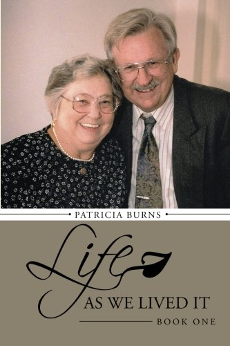 Life as We Lived It: Book One: 1