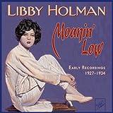 Moanin' Low: Early Recordings 1927-1934