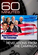 60 Minutes - Revelations from the Campaign