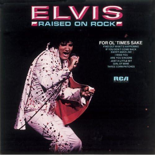 Amazon.com: Raised On Rock/For Ol' Times Sake: Elvis Presley