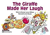 The Giraffe Made Her Laugh (Fun & Fantasy. Level II) (0613342283) by Williams, Rozanne Lanczak