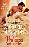 Victoria Alexander The Princess and the Pea