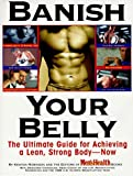 img - for By Kenton Robinson Banish Your Belly: The Ultimate Guide for Achieving a Lean, Strong Body-- Now [Hardcover] book / textbook / text book