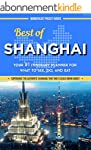 China Travel Guide: Best of Shanghai...