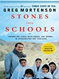 Stones into Schools: Promoting Peace With Books, Not Bombs, in Afghanistan and Pakistan (Thorndike Press Large Print Basic Series) (1410420353) by Mortenson, Greg