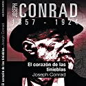 El corazón de las tinieblas II [Heart of Darkness II] Audiobook by Joseph Conrad Narrated by Txemi del Olmo