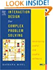 Interaction Design for Complex Problem Solving: Developing Useful and Usable Software (Interactive Technologies)