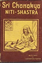 Sri Chanakya Niti-shastra; the Political…