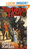 The Great Hunt: Book Two of 'The Wheel of Time'
