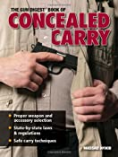 Amazon.com: The Gun Digest Book Of Concealed Carry (9780896896116): Massad Ayoob: Books