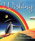 img - for Wishing: Shooting Stars, Four-Leaf Clovers, and Other Wonders to Wish Upon (Miniature Editions) book / textbook / text book