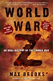 World War Z: An Oral History of the Zombie War (0307346617) by Brooks, Max