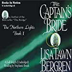 The Captain's Bride: Northern Lights, Book 1 | Lisa Tawn Bergren