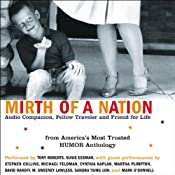 Mirth of a Nation: Audio Companion, Fellow Traveler, and Friend for Life (Unabridged Selections) | [Michael J. Rosen]