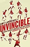 img - for Invincible: Inside Arsenal's Unbeaten 2003-2004 Season book / textbook / text book