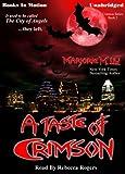 A Taste Of Crimson by Marjorie M. Liu (Crimson Series) from Books In Motion.com