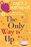 Carole Matthews The Only Way is Up