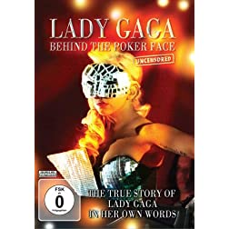 Lady Gaga Behind The Poker Face Uncensored