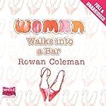 A Woman Walks into a Bar | Rowan Coleman