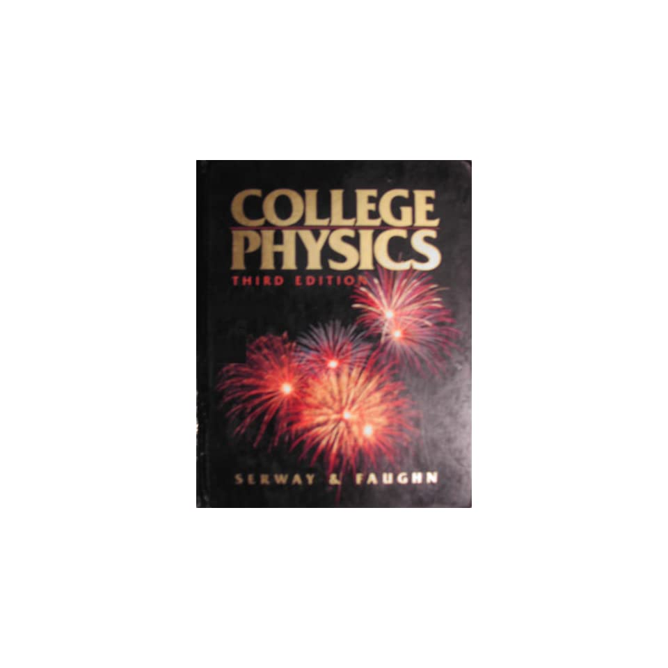 College Physics (9780030035791) Raymond A  Serway Books on