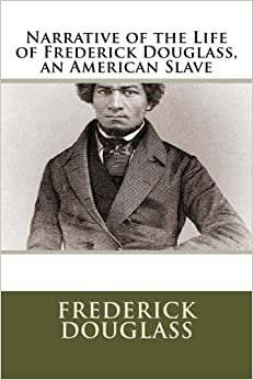 an analysis of the narrative of the life of frederick douglass an american slave In a narrative of the life of frederick douglass: an american slave, the realities behind the life of a slave throughout the 1800's are brought to life in astonishing.