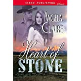 Heart of Stone (Siren Publishing Classic) ~ Angela Claire