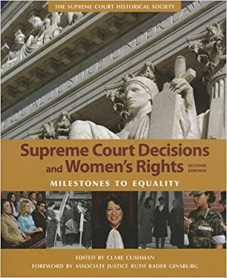 Supreme Court Decisions and Womens Rights written by Clare Cushman