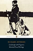 Landscape with Figures: Selected Prose Writings (Penguin Classics)