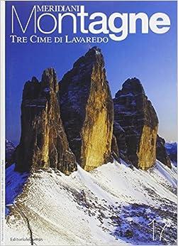 Tre cime di Lavaredo. Con cartina: 9788872124888: Amazon.com: Books