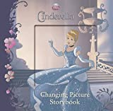 Disney Cinderella Changing Picture Storybook (Changing Picture Book)