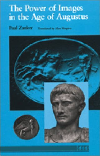 The Power of Images in the Age of Augustus (Thomas...