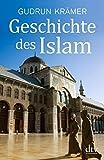 Geschichte des Islam (dtv Sachbuch)