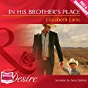 In His Brother's Place Audiobook by Elizabeth Lane Narrated by Anna Salinas
