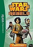 """Afficher """"Star Wars rebels n° 5<br /> A l'épreuve du danger"""""""