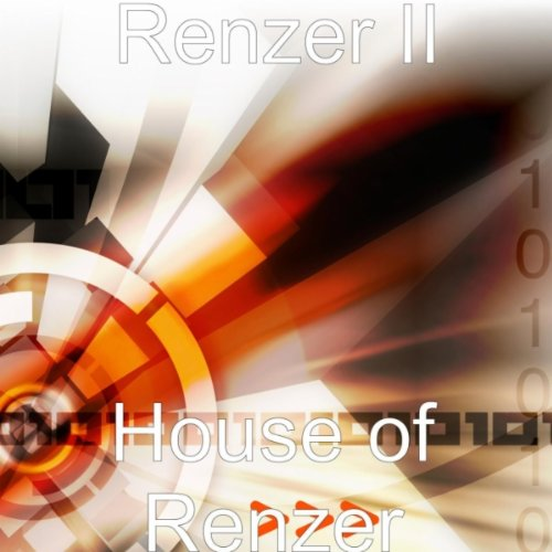 Renzer II-House Of Renzer-WEB-2012-OUEB Download