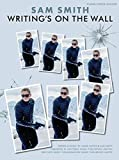 Sam Smith: Writing's on the Wall - From James Bond: Spectre (Pvg)