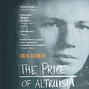 The Price of Altruism: George Price and the Search for the Origins of Kindness | [Oren Harman]