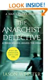 The Anarchist Detective: (Max C�mara 3)