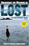 img - for Unlocking the Meaning of Lost: An Unauthorized Guide book / textbook / text book
